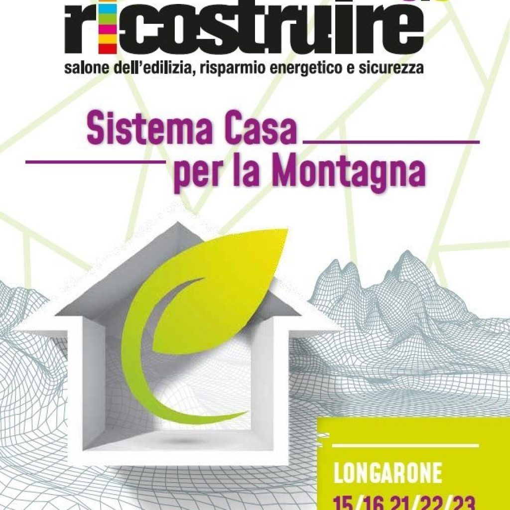 RI-COSTRUIRE 3.0: salone dell'edilizia a Longarone